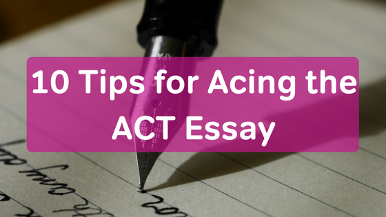 Tips For Acing The Act Essay Hs  Bulk  Blog Banner  Act Essay Tipspng
