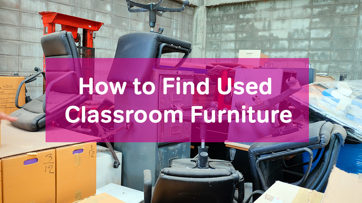 How To Find Used Classroom Furniture