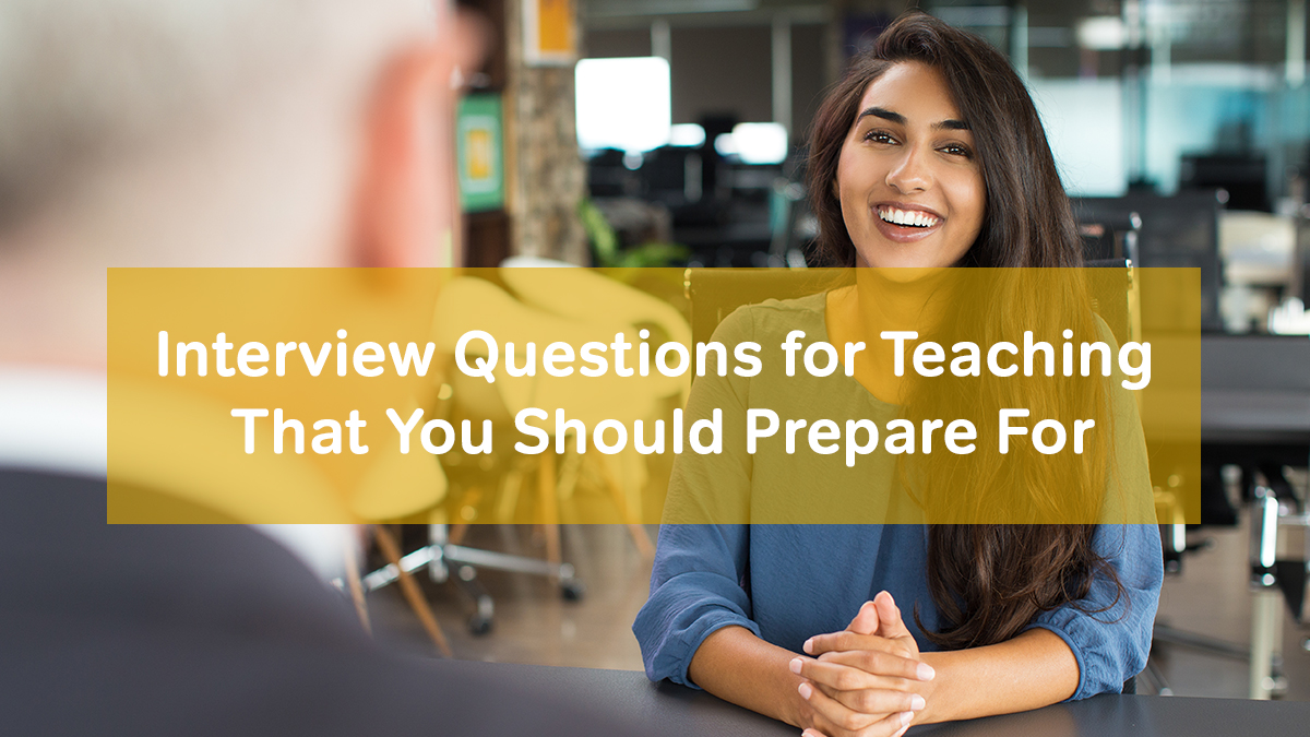 Interview Questions For Teaching That You Should Prepare