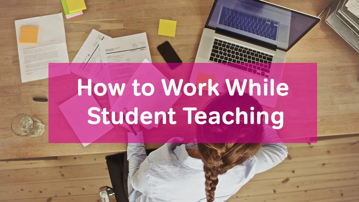 work while teaching