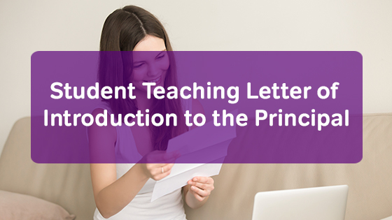 Student Teaching Letter of Introduction to the Principal