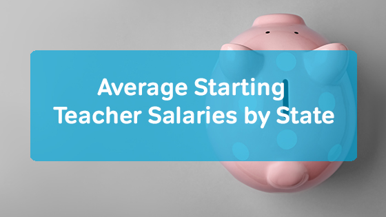 Average Starting Teacher Salaries by State